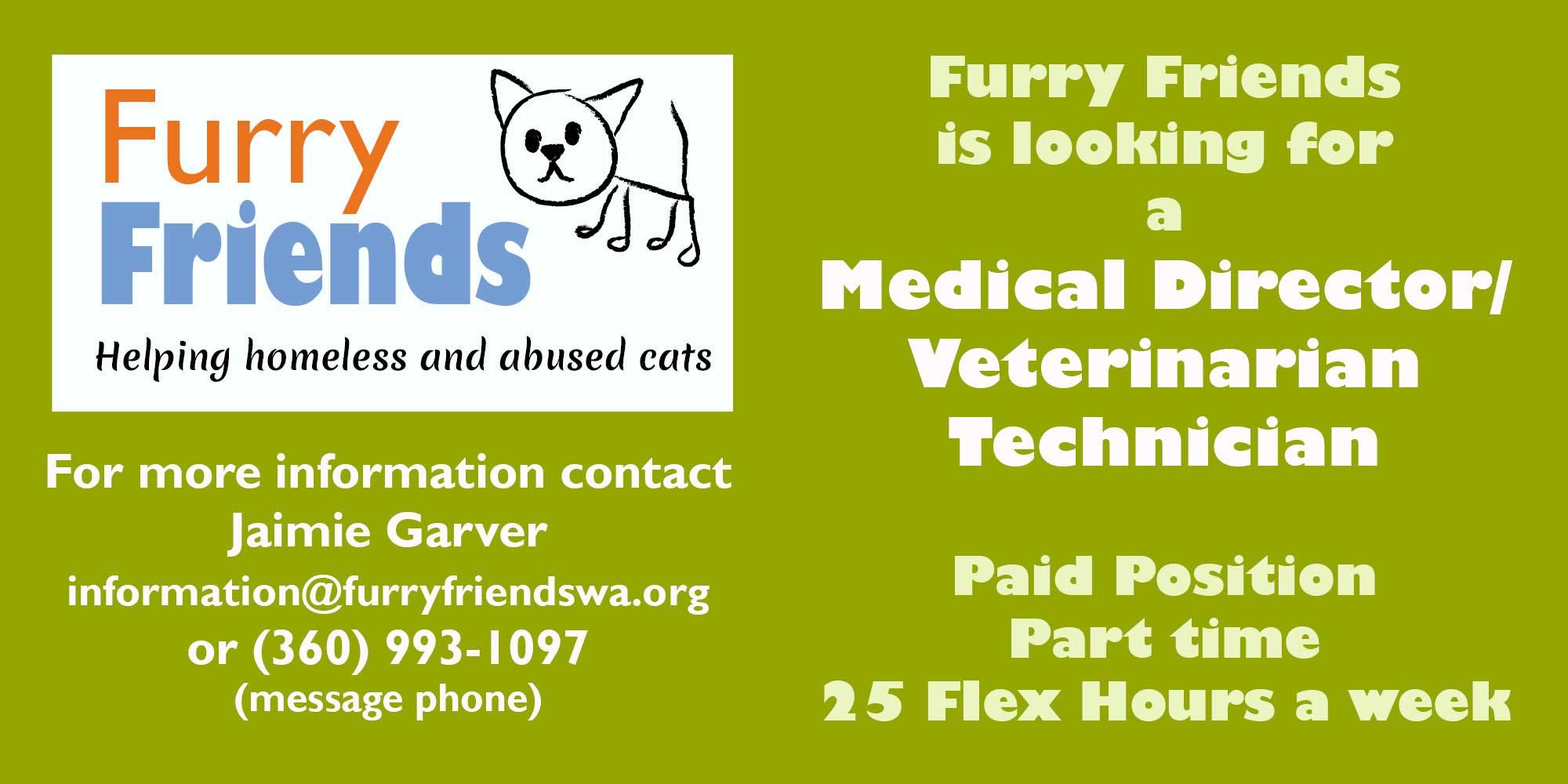 Medical Director/Veterinarian Technician Wanted